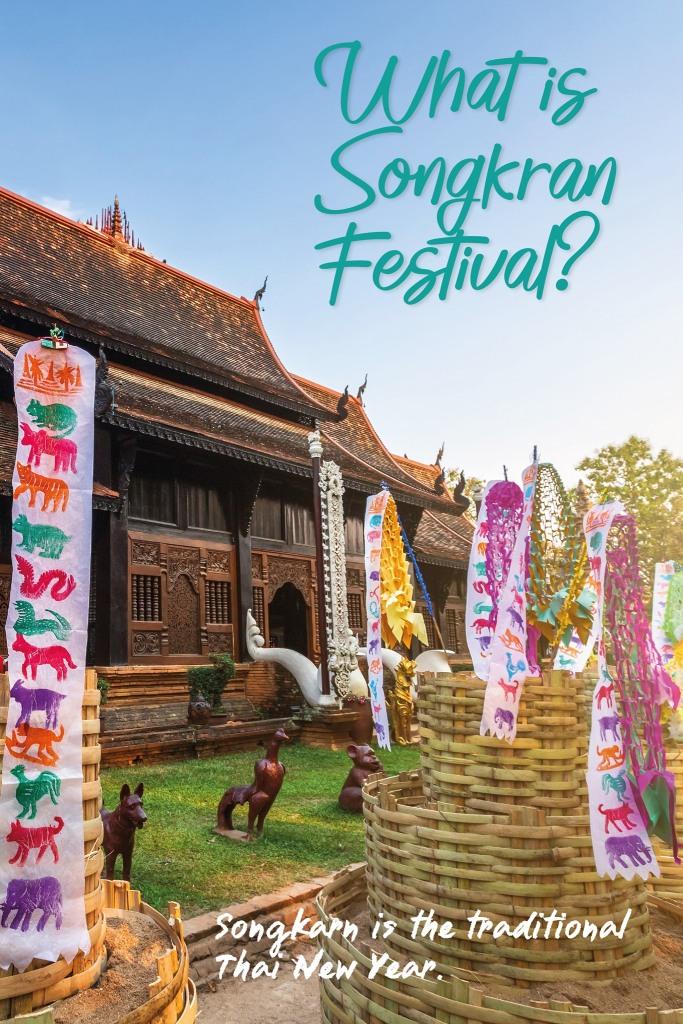 What is Songkran Festival?