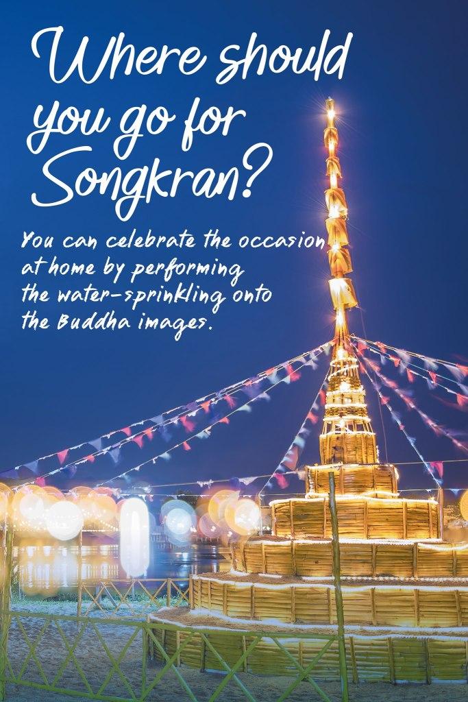 Where should you go for Songkran?